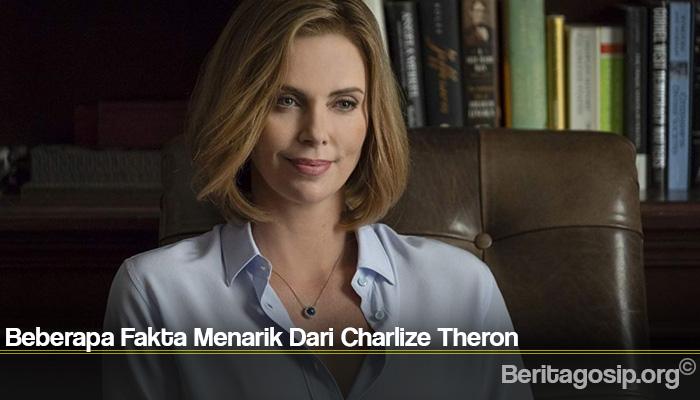 Beberapa Fakta Menarik Dari Charlize Theron